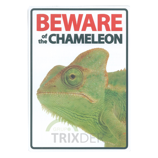 Señal A5 'Beware of the Chameleon',14.8x21cm